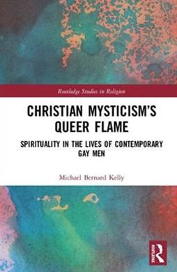 Christian Mysticism's Queer Flame