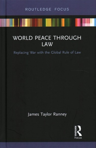 World Peace Through Law