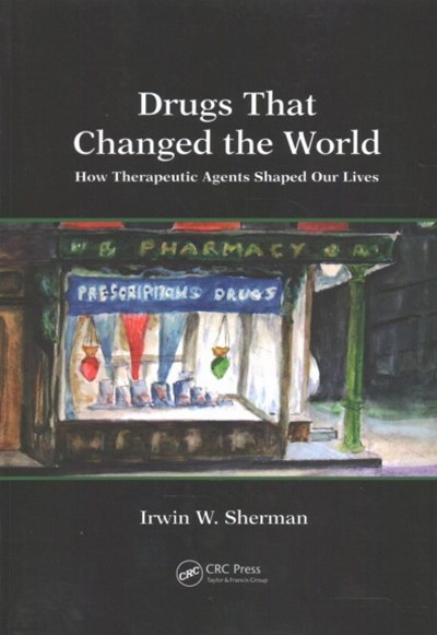 Drugs That Changed the World