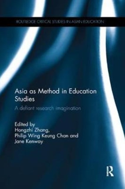 Asia As Method in Education Studies