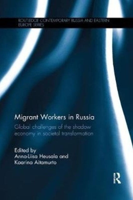 Migrant Workers in Russia