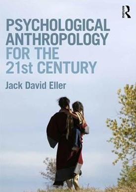 Psychological Anthropology for the 21st Century
