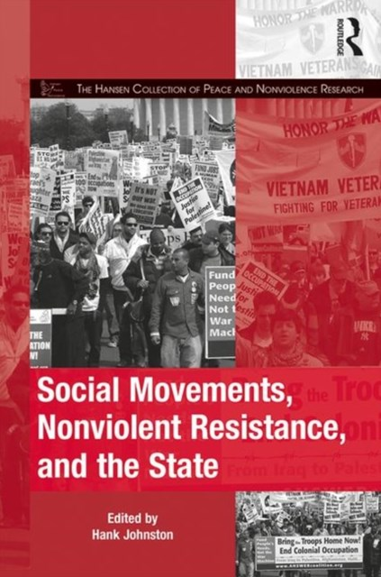 Social Movements, Nonviolent Strategies, and the State