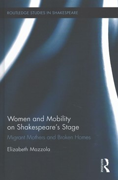 Women and Mobility on Shakespeare
