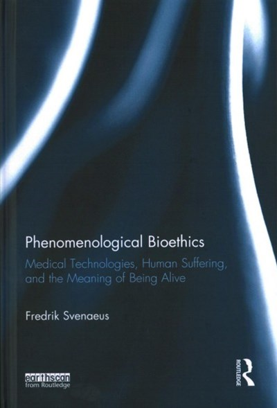 Phenomenological Bioethics