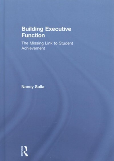 Building Executive Function