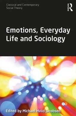 Emotions and Everyday Life