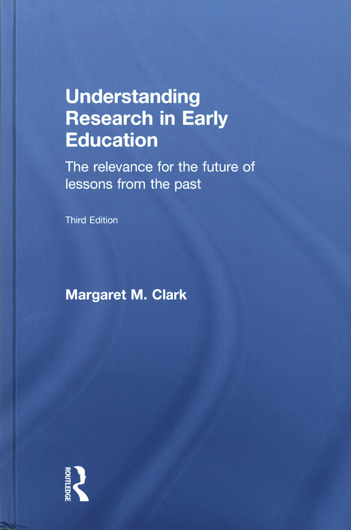 Understanding Research in Early Education