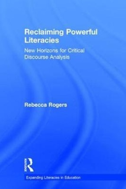 Reclaiming Powerful Literacies