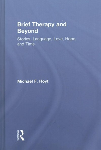 Brief Therapy and Beyond
