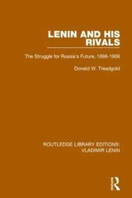 Lenin and His Rivals