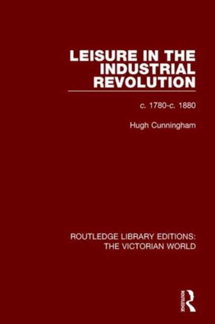 Leisure in the Industrial Revolution