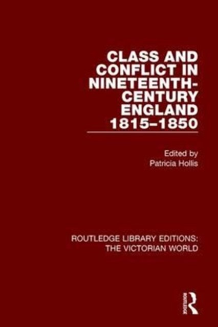 Class and Conflict in Nineteenth-century England