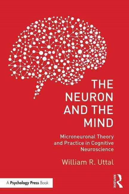 Neuron and the Mind