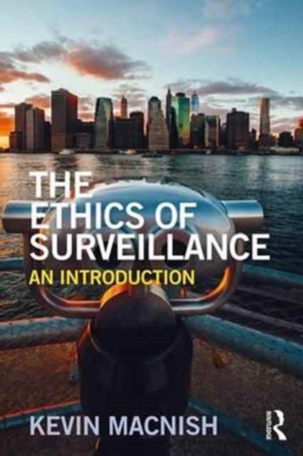 The Ethics of Surveillance