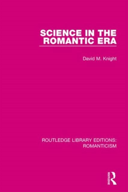 Science in the Romantic Era