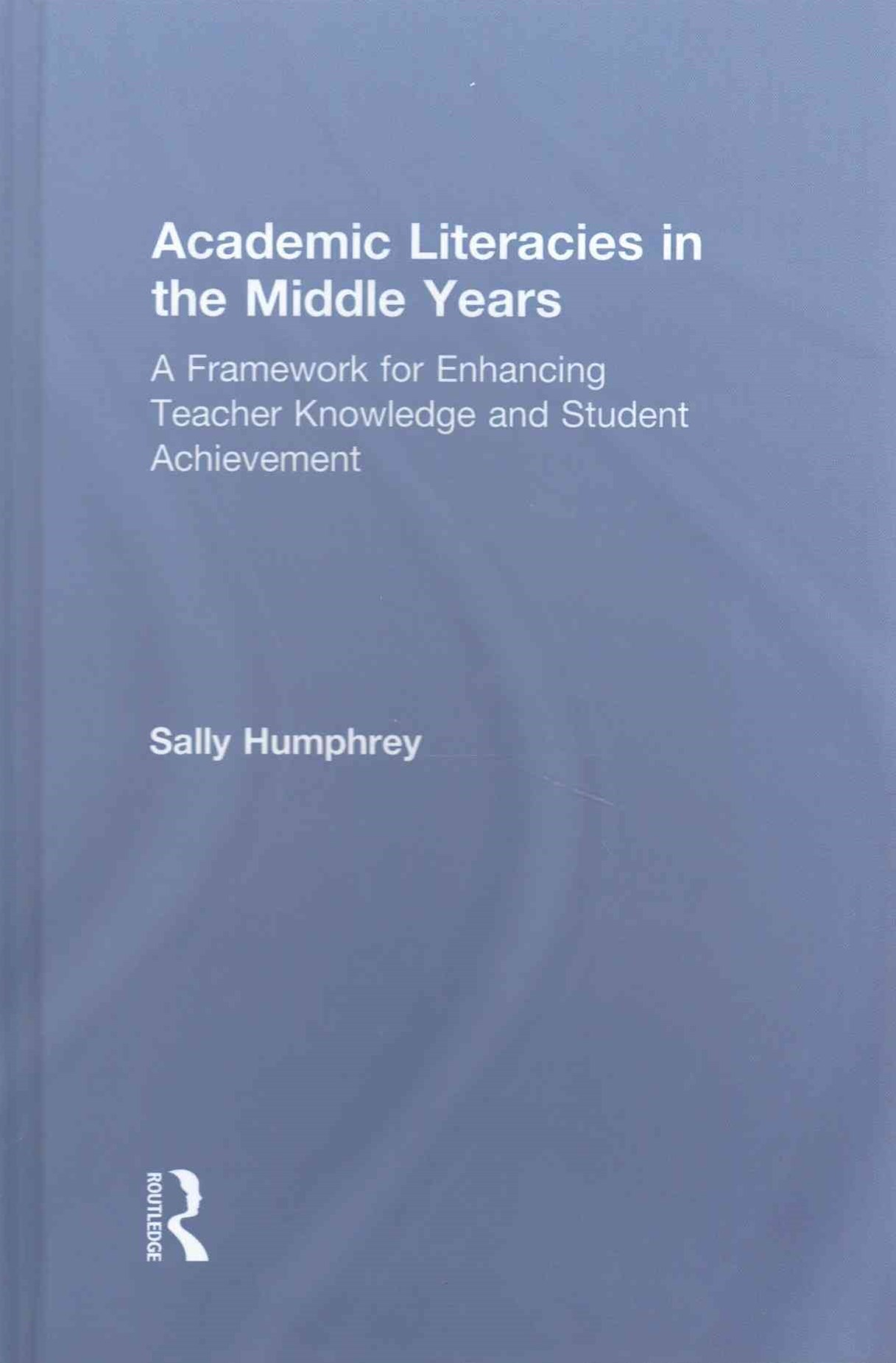 Academic Literacies in the Middle Years
