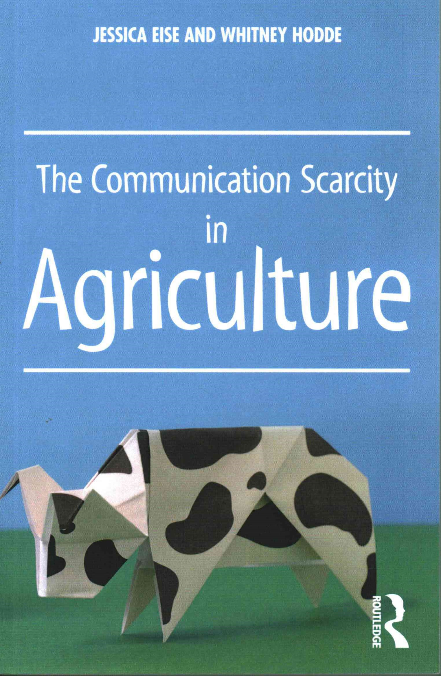 The Communication Scarcity in Agriculture