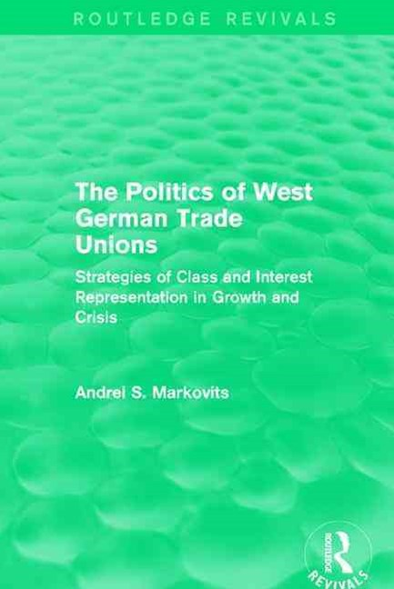 Politics of West German Trade Unions