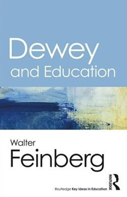Dewey and Education
