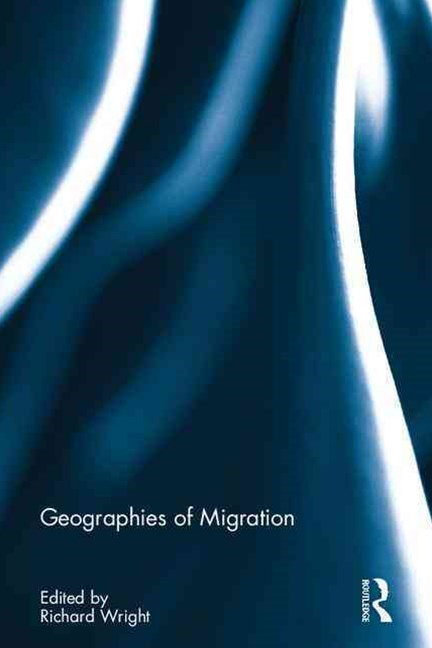 Geographies of Migration