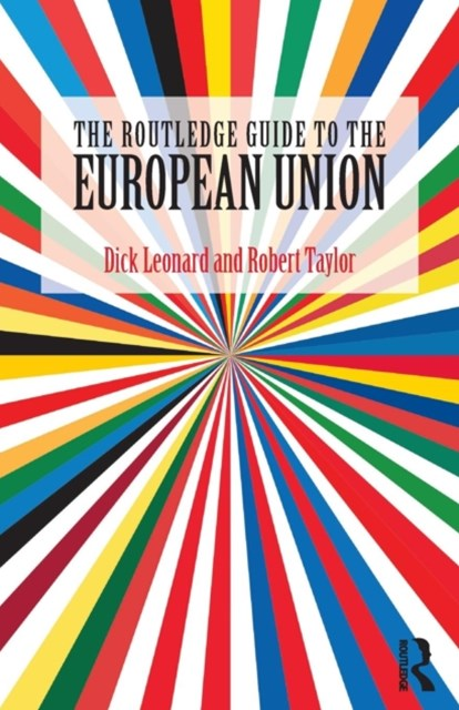 The Routledge Guide to the European Unio