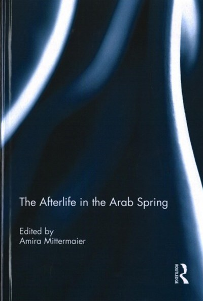 Afterlife in the Arab Spring