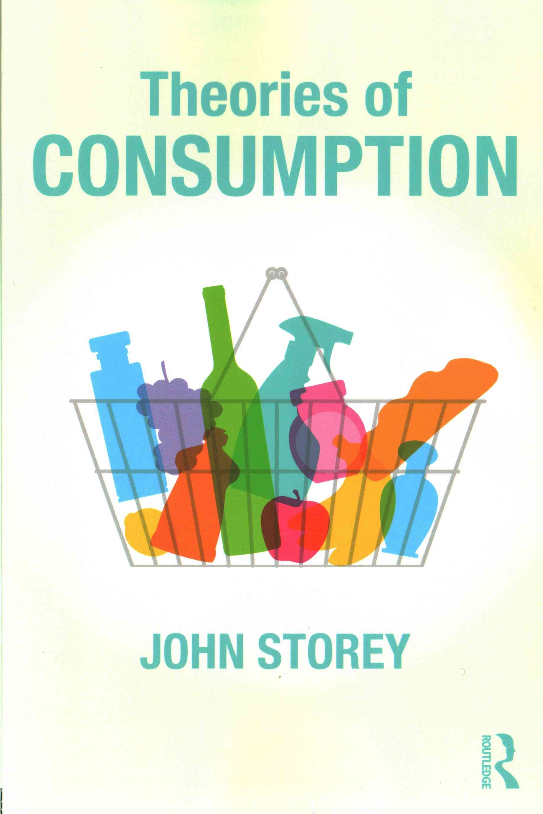 Theories of Consumption