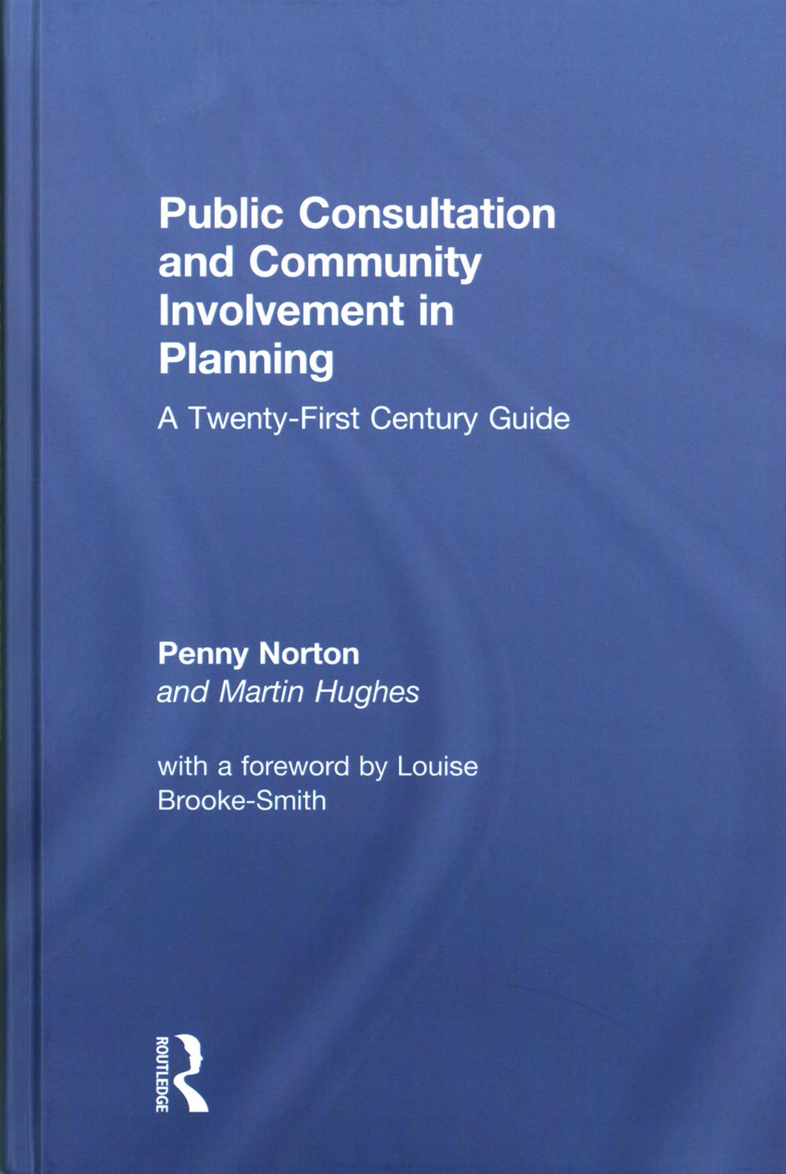 Public Consultation and Community Involvement in Planning