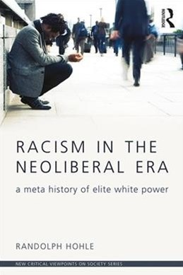 Racism in the Neoliberal Era