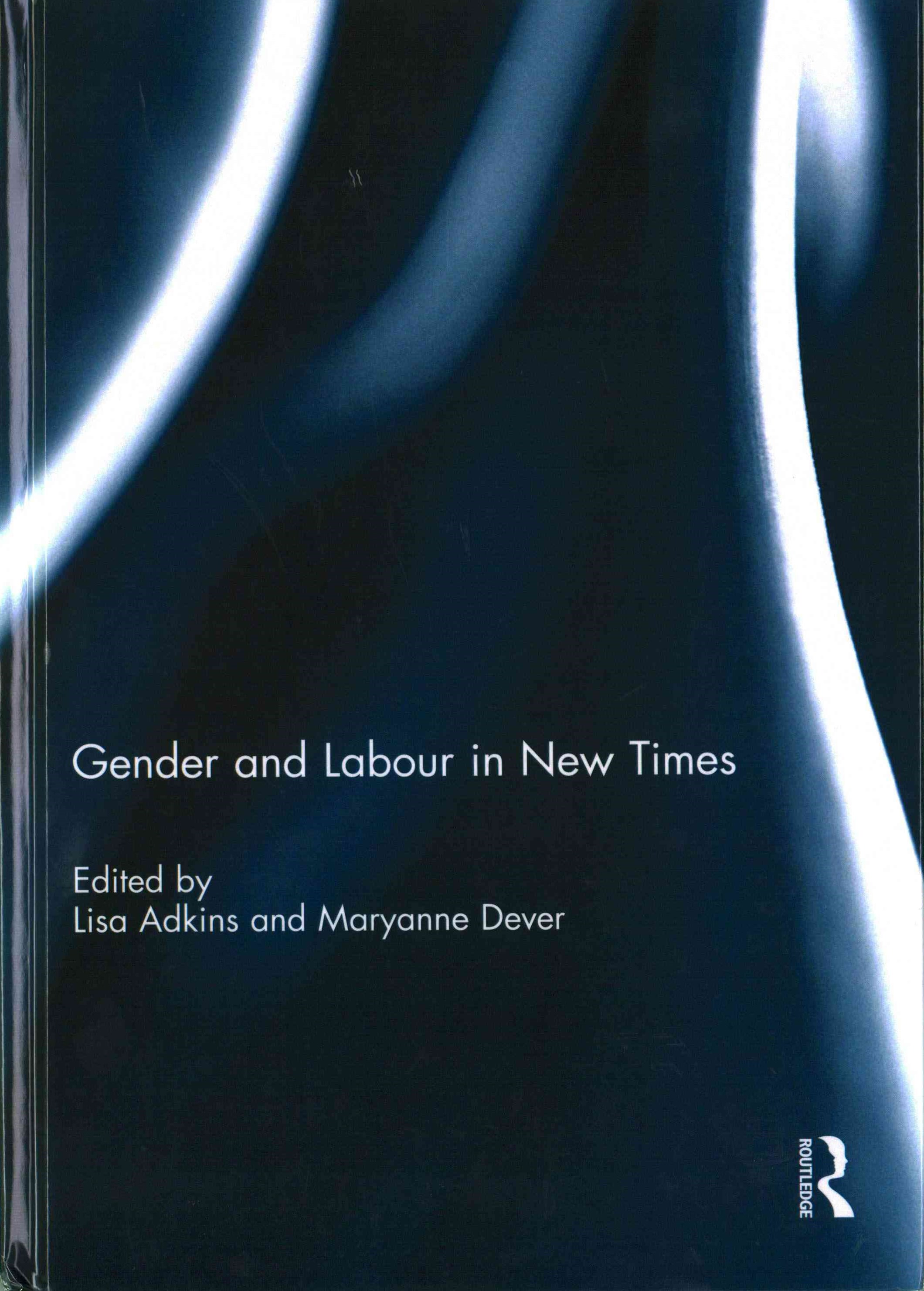 Gender and Labour in New Times