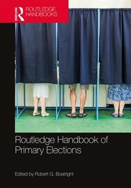 Routledge Handbook of Primary Elections
