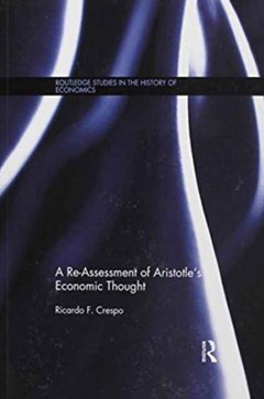 A Re-Assessment of Aristotle