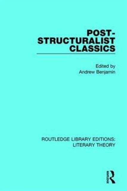 Post-Structuralist Classics
