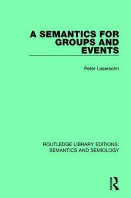 Semantics for Groups and Events