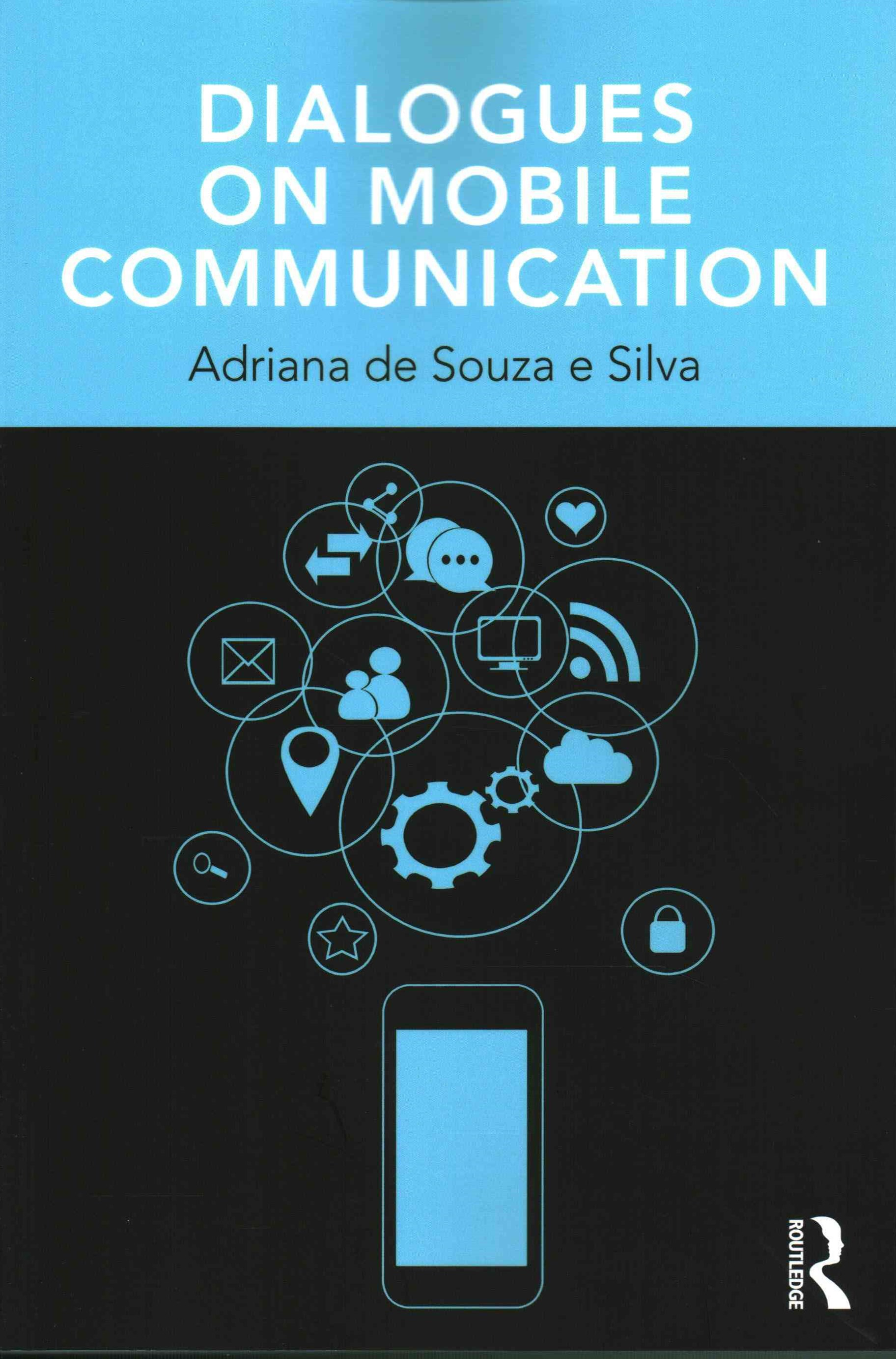 Dialogues on Mobile Communication
