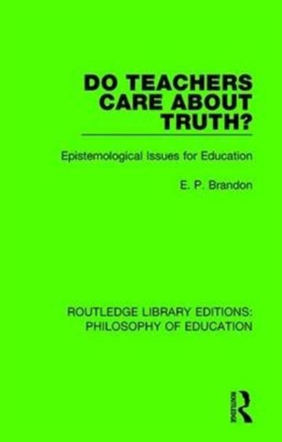 Do Teachers Care About Truth?