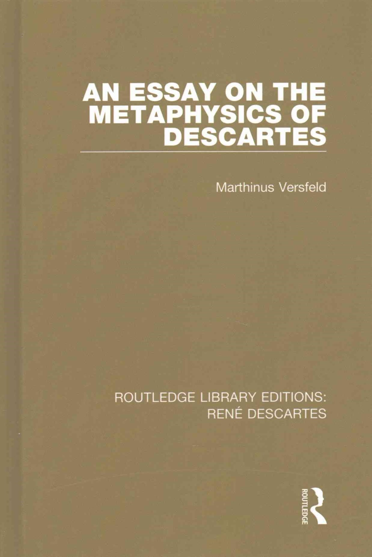 Essay on the Metaphysics of Descartes