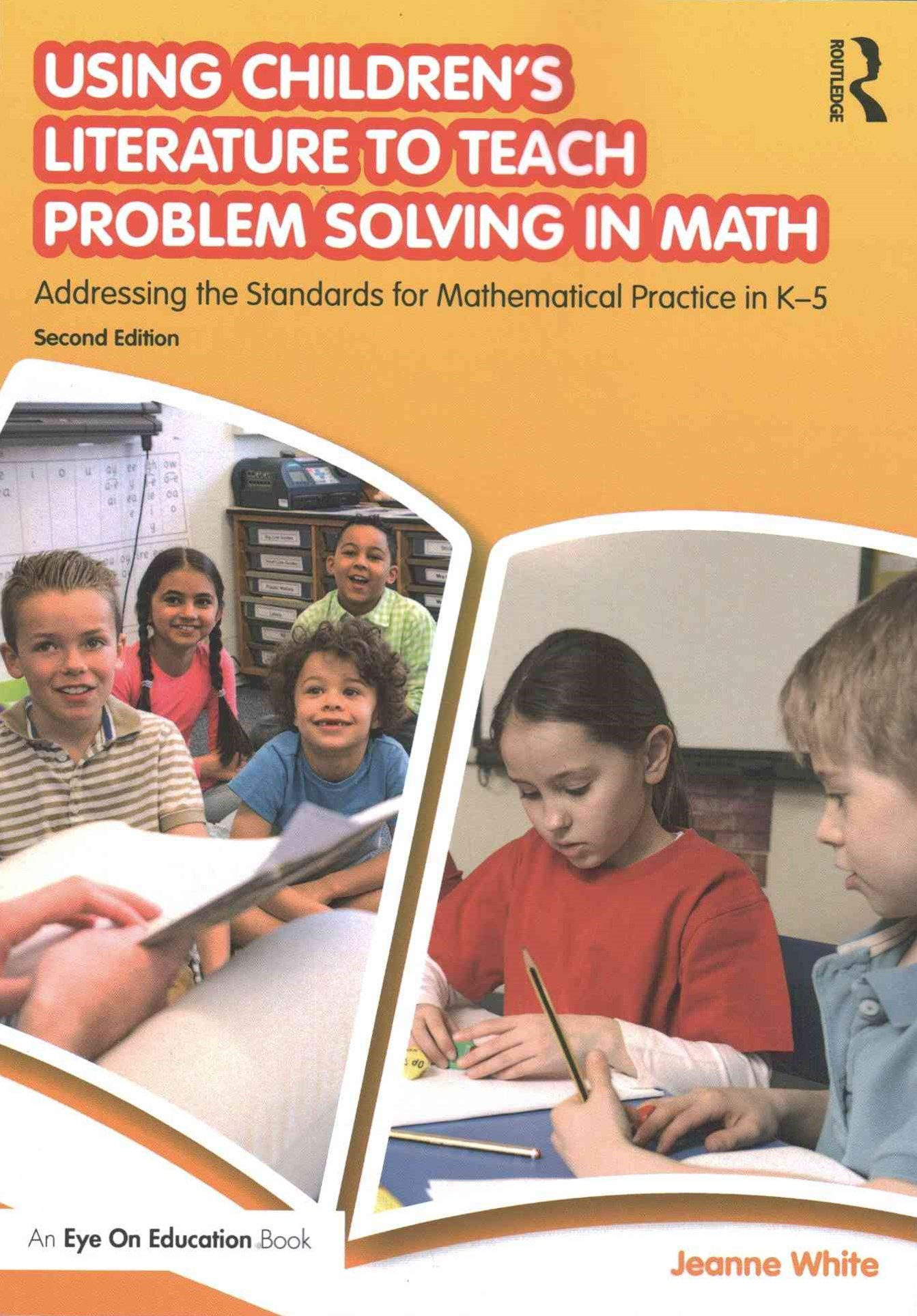 Using Children's Literature to Teach Problem Solving in Math