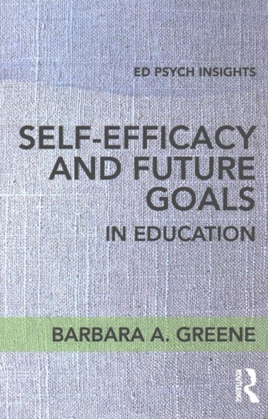 Self-efficacy and Future Goals in Education
