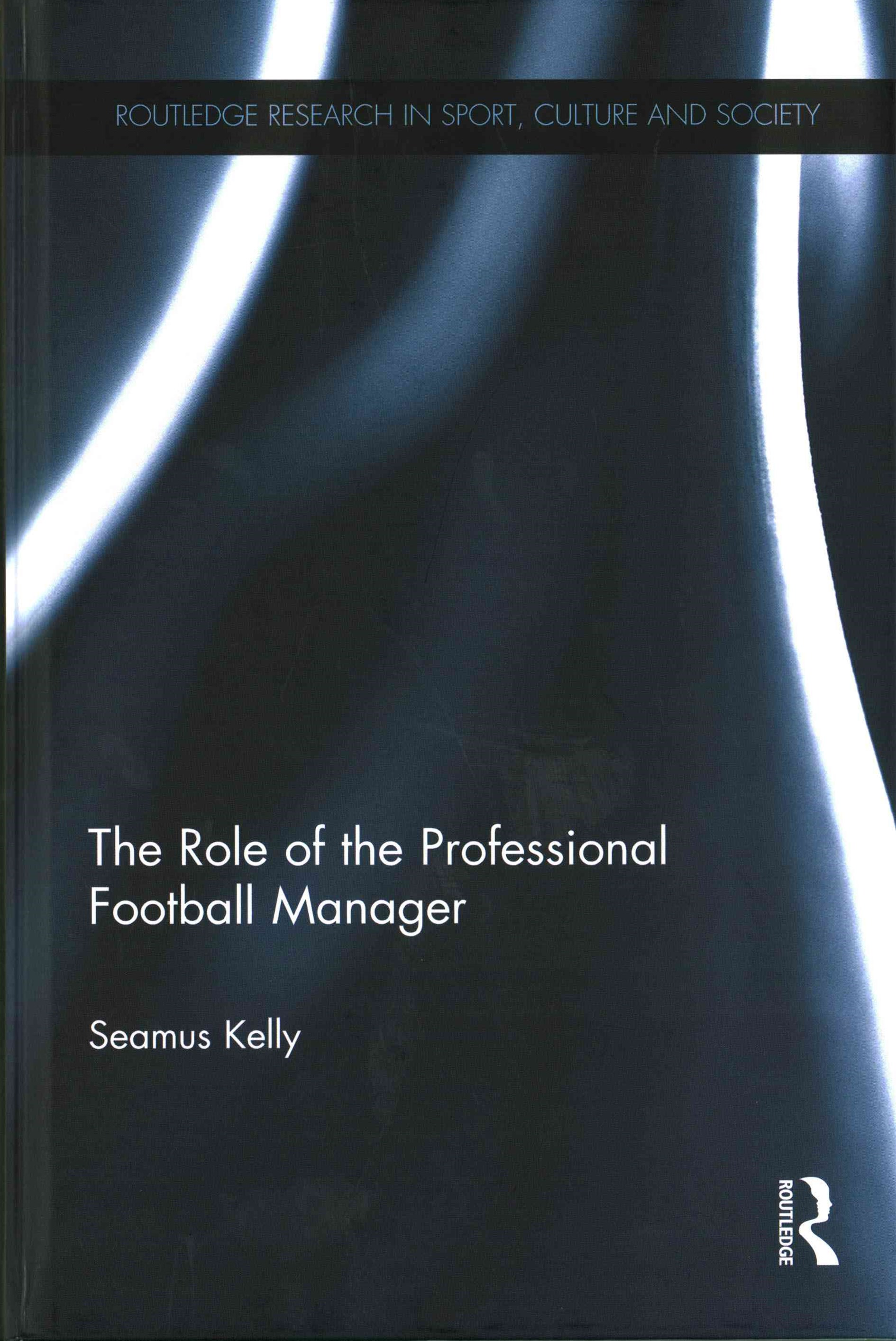 Role of the Professional Football Manager