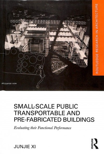 Small-Scale Public Transportable and Pre-Fabricated Buildings