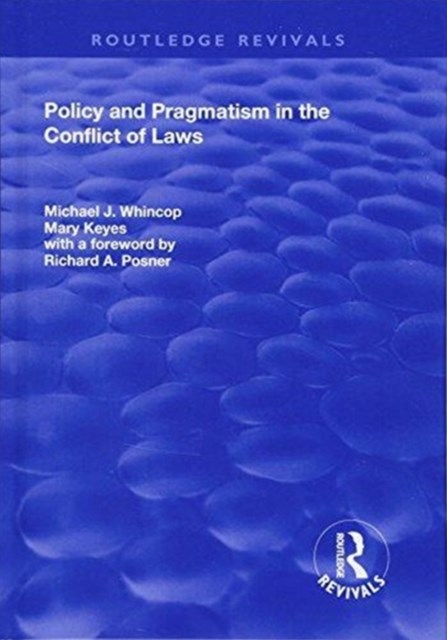Policy and Pragmatism in the Conflict of Laws