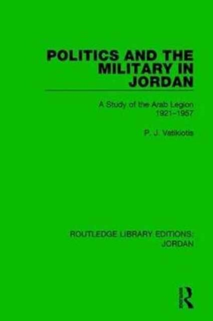 Politics and the Military in Jordan