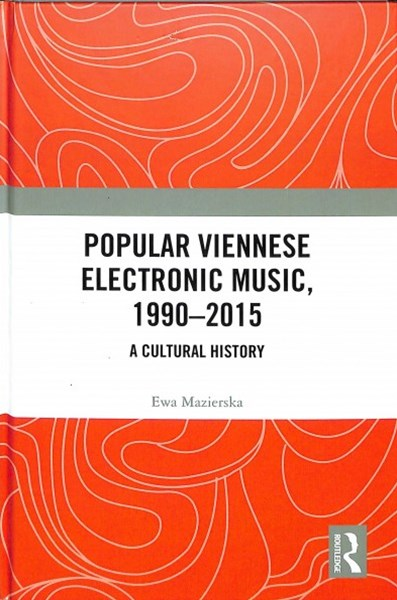 Popular Viennese Electronic Music 1990-2015
