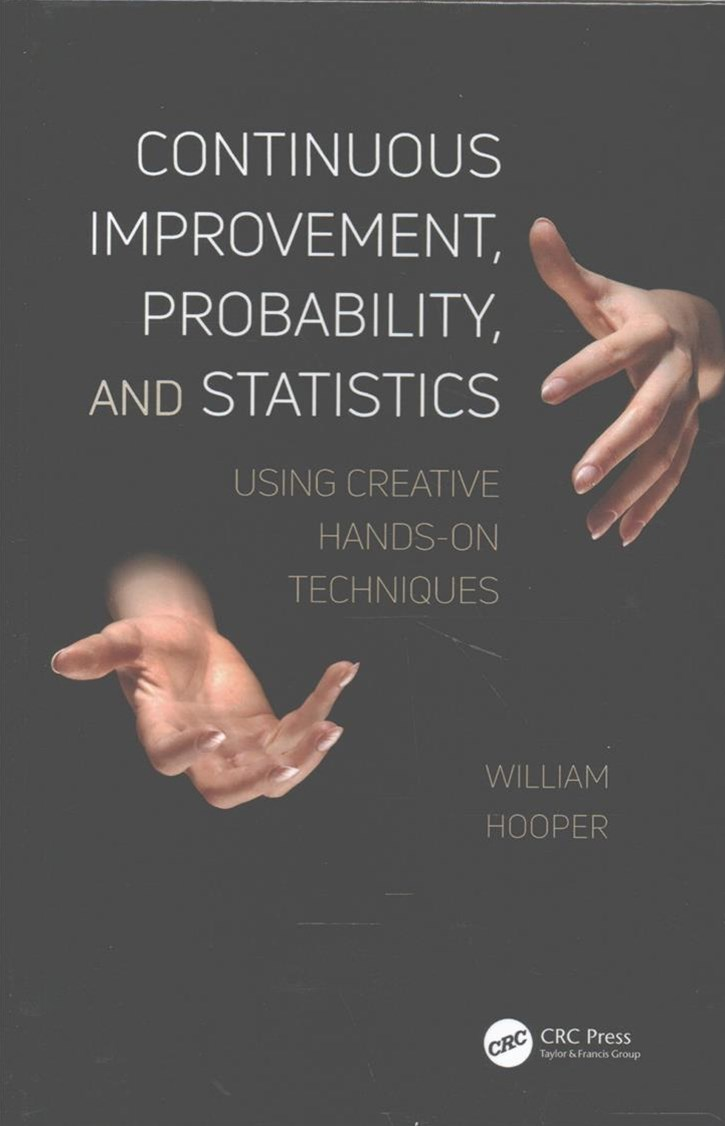 Continuous Improvement, Probability, and Statistics
