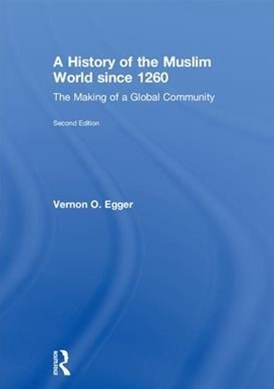 History of the Muslim World Since 1260
