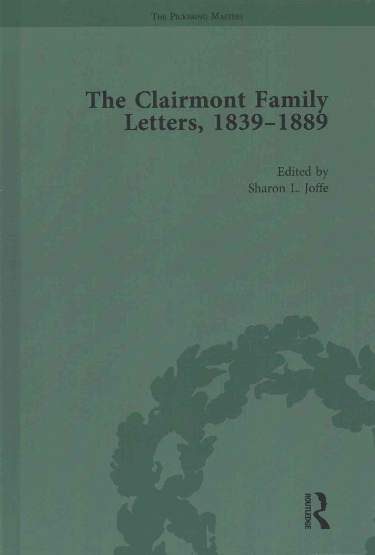 The Clairmont Family Letters, 1839-1880