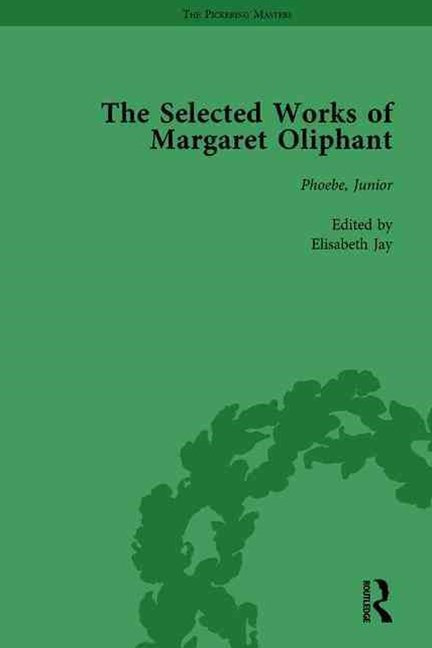 The Selected Works of Margaret Oliphant, Part IV Vol 5
