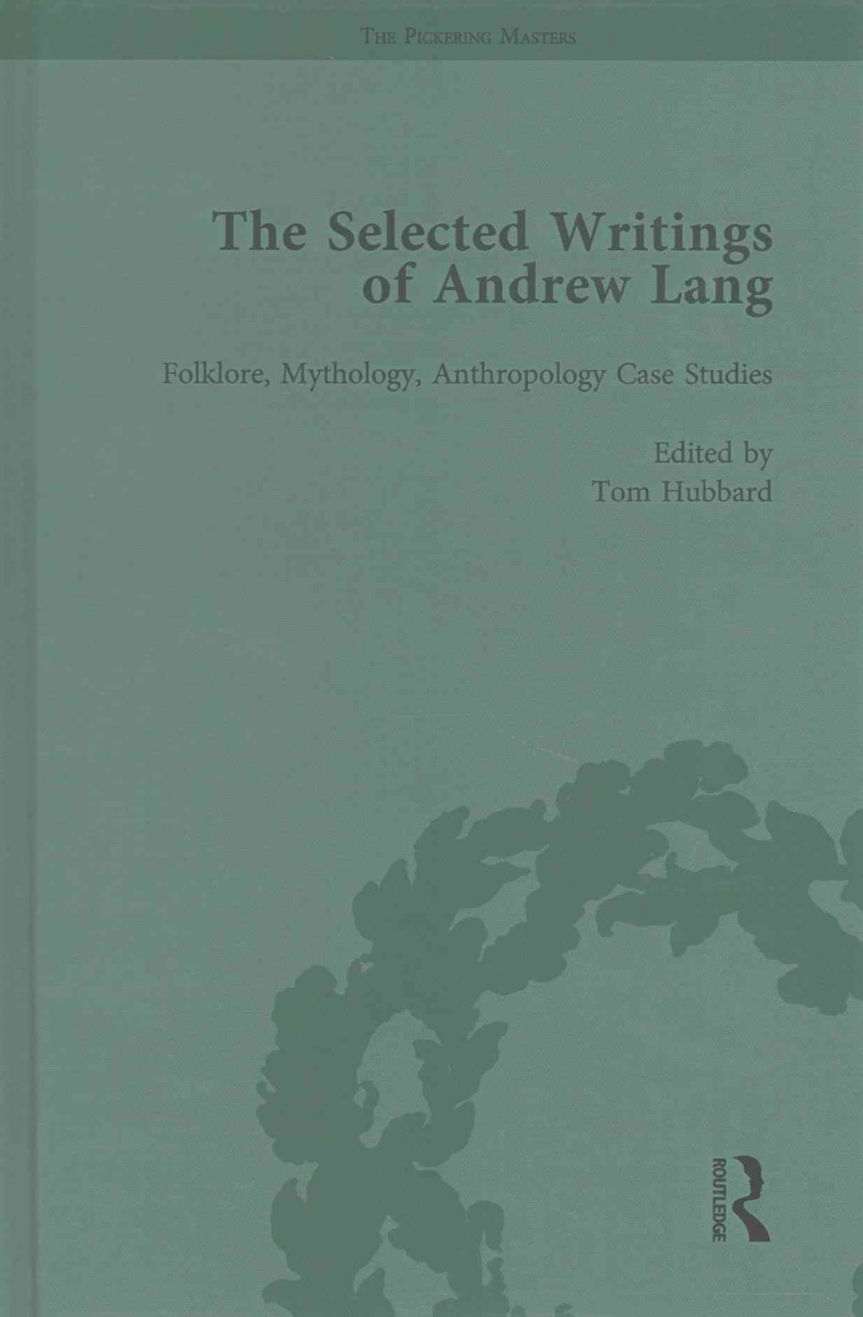 The Selected Writings of Andrew Lang